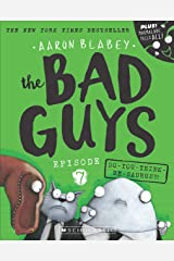 Bad Guys Episode 7: Do-You-Think-He-Saurus?! Paperback