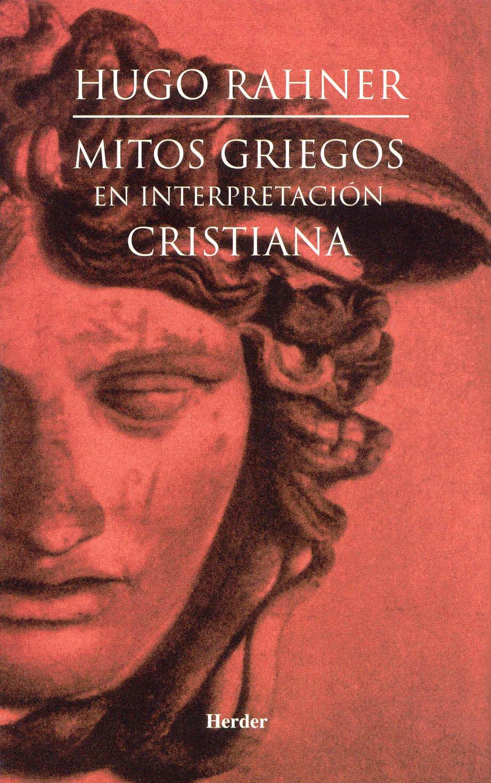 Mitos griegos en interpretación cristiana: Amazon.es: Hugo Rahner: Libros
