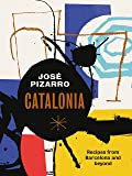 Catalonia: Spanish Recipes from Barcelona and Beyond