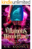 The Villainous Wonderland Boxset: The Complet Series