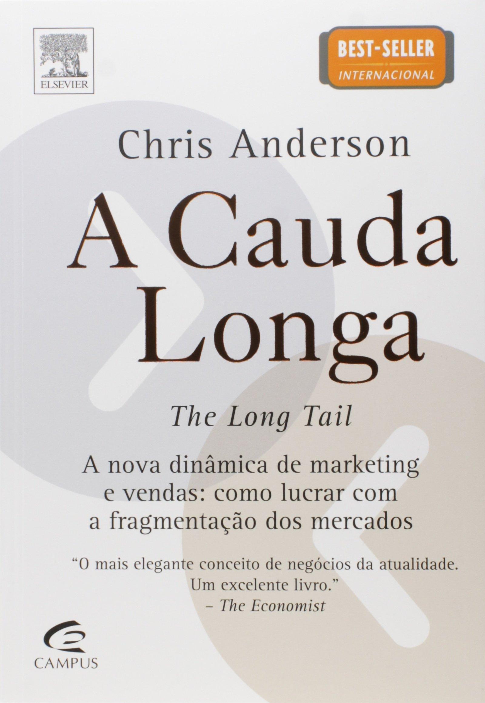 A Cauda Longa - A nova dinâmica de marketing e vendas