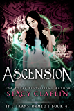Ascension (The Transformed Series Book 4)