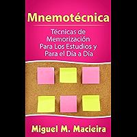 Mnemotécnica: Técnicas de Memorización Para los Estudios y Para el Día a Día