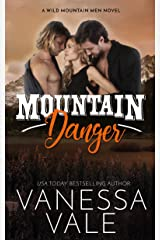 Mountain Danger (Wild Mountain Men Book 4) Kindle Edition