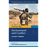 Environment and Conflict (Understanding War and Peace)
