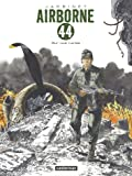 Airborne 44, Tome 8 : Sur nos ruines