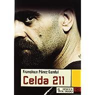 Celda 211 / Cell 211 (Nueva Biblioteca) (Spanish Edition)
