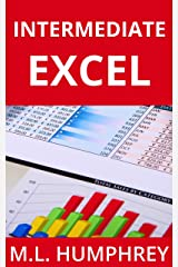 Intermediate Excel (Excel Essentials Book 2) Kindle Edition