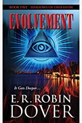 Evolvement: Book Five: Shadows Of Obsession Kindle Edition