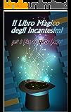 Il Libro Magico degli Incantesimi