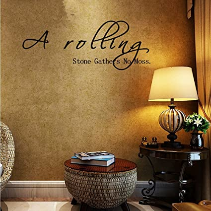 A rolling stone gathers no moss wall decal sticker art mural home décor quote sayings