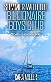 Summer with the Billionaire Boys Club (Billionaire Romance Series Book 4) (English Edition)