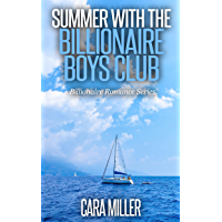 Summer with the Billionaire Boys Club (Billionaire Romance Series Book 4)