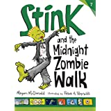 Stink and the Midnight Zombie Walk