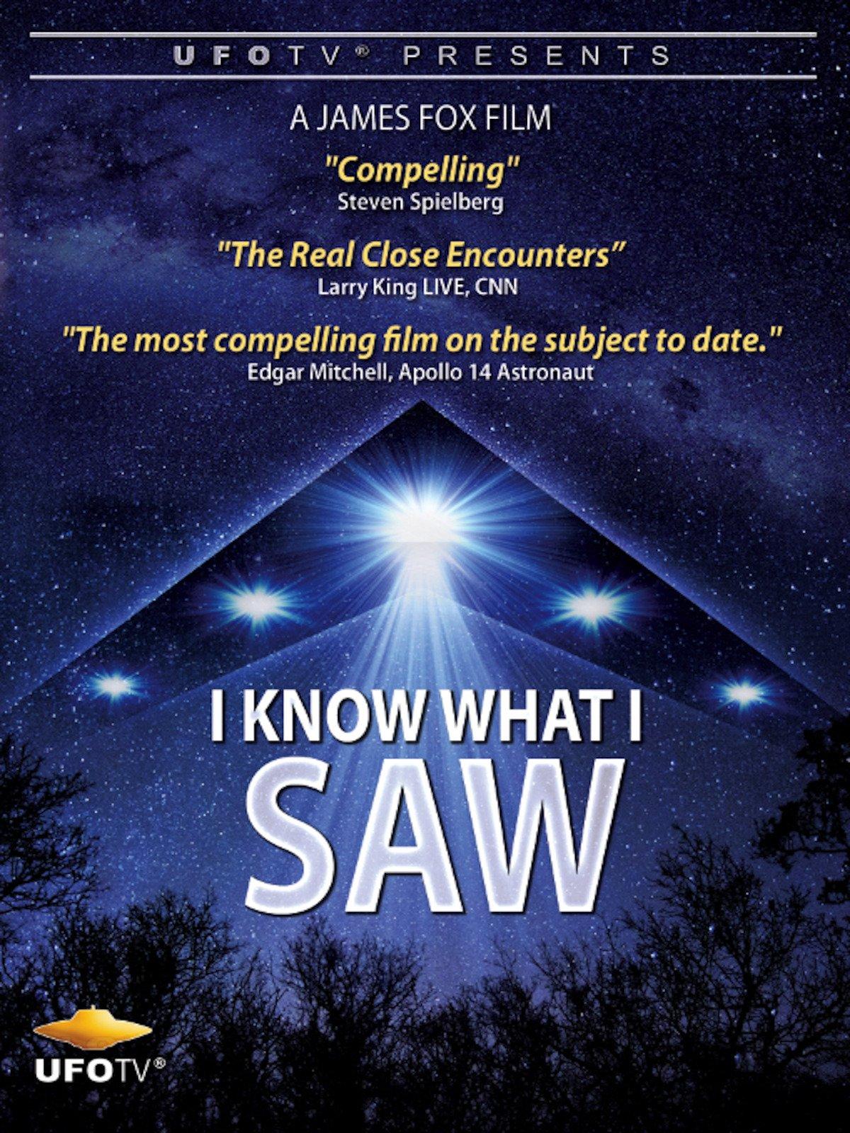 UFOTV Presents: I Know What I Saw