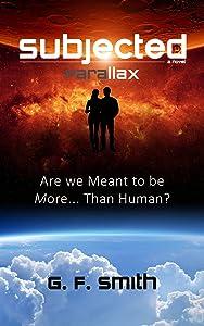 SUBJECTED: Parallax - a novel (Book 1)