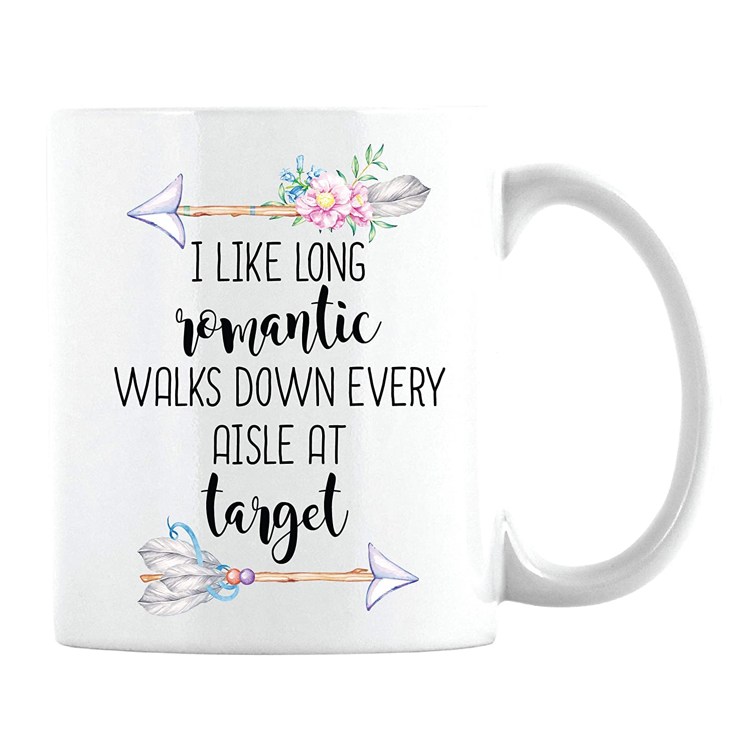 Target Lover Gifts I Like Long Romantic Walks At Target Coffee Mug Christmas Birthday Gift For Her Mom Wife Girlfriend Sister White Cup 11oz