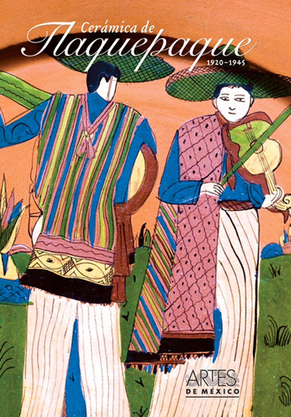 Artes de Mexico # 87. Ceramica de Tlaquepaque / Ceramics from Tlaquepaque (Spanish and English Edition)