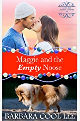 Maggie and the Empty Noose (A Carita Cove Mystery Book 4) Kindle Edition