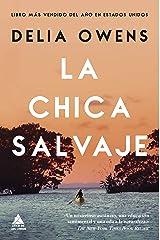 La chica salvaje (Ático de los Libros nº 61) (Spanish Edition) eBook Kindle