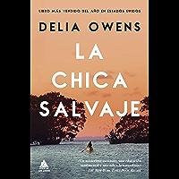 La chica salvaje (Ático de los Libros nº 61) (Spanish Edition)