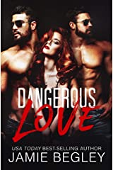 Dangerous Love Kindle Edition