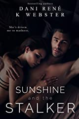 Sunshine and the Stalker Kindle Edition