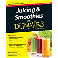 Juicing and Smoothies For Dummies (For Dummies Series)