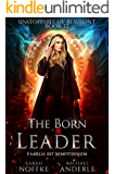 The Born Leader (Unstoppable Liv Beaufont Book 12) (English Edition)