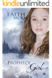Prophecy Girl (Lacuna Valley Book 1)
