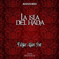 La isla del hada: coleccion Edgar Allan Poe