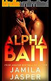 Alpha Bait: BWWM Billionaire Romance Novel