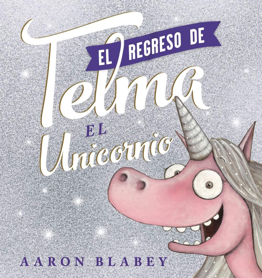 El regreso de Telma PRIMEROS LECTORES 1-5 años - Álbum ...