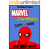 Marvel at the Movies: 1977-1998