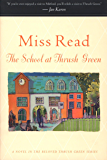 The School at Thrush Green (Thrush Green series Book 9)