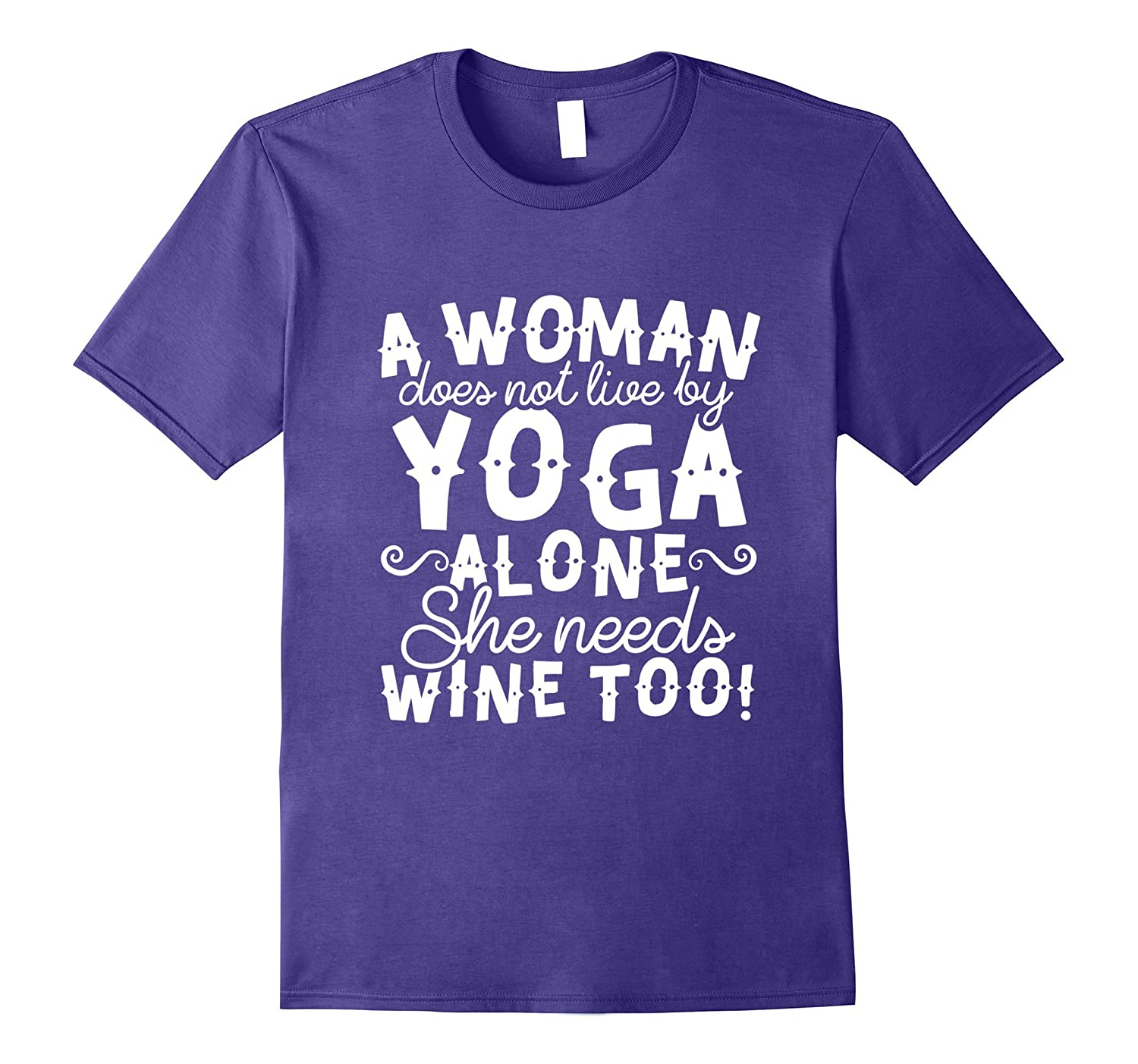Wine T-shirt – Does Not Live on Yoga Alone – Funny Yoga Tee
