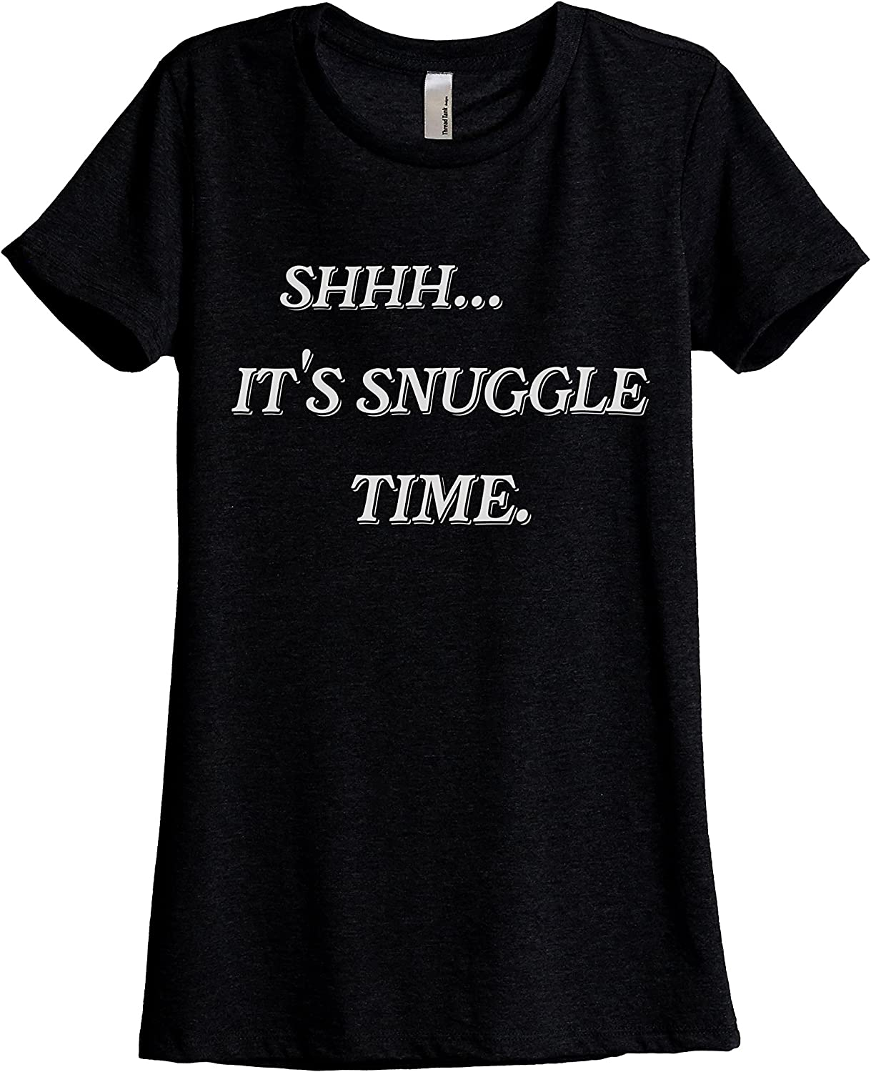 Shhh It's Snuggle Time Women's Fashion Relaxed T-Shirt Tee Heather Black