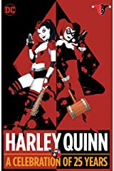 Harley Quinn: A Celebration of 25 Years Kindle Edition