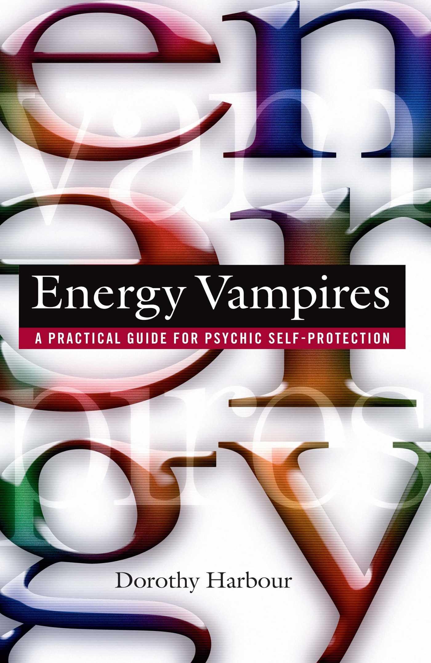 amazon com energy vampires a practical guide for psychic self rh amazon com