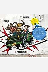 The Urban Canvas: Street Art Around the World Hardcover
