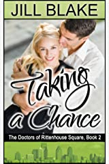 Taking a Chance (Doctors of Rittenhouse Square Book 2) Kindle Edition