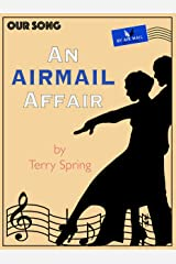 An Airmail Affair: Our Song Kindle Edition