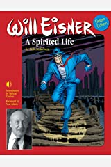 Will Eisner: A Spirited Life (Deluxe Edition) Kindle Edition