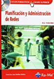Planificación y Administración de Redes (GRADO SUP.)-[contenido descargable]