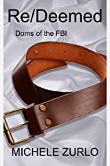Re/Deemed (Doms of the FBI Book 8) Kindle Edition