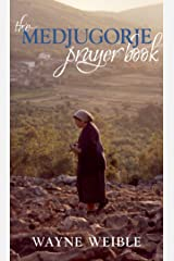 Medjugorje Prayer Book Kindle Edition