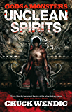 Unclean Spirits (Gods and Monsters)