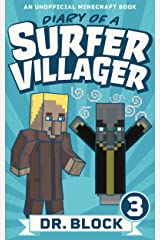 Diary of a Surfer Villager: Book 3: (an unofficial Minecraft book) Kindle Edition