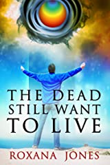 The Dead Still Want To Live (While I Was Learning To Become God Book 2) Kindle Edition