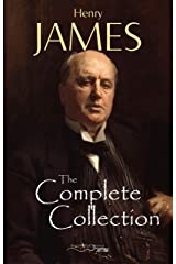 Henry James: The Complete Collection Kindle Edition